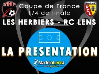 Coupe de France quarts Les Herbiers RC Lens presentation