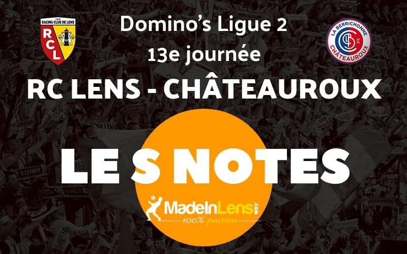 13 RC Lens Chateauroux Notes