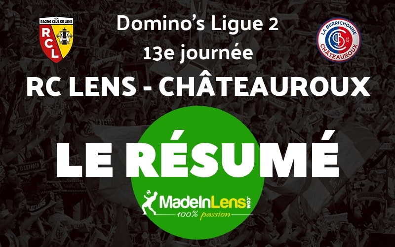 13 RC Lens Chateauroux Resume
