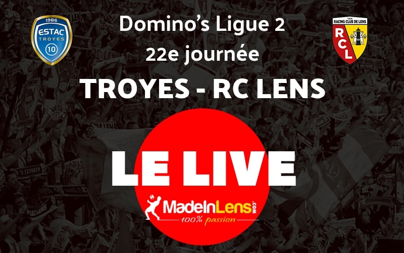 22 Troyes RC Lens Live