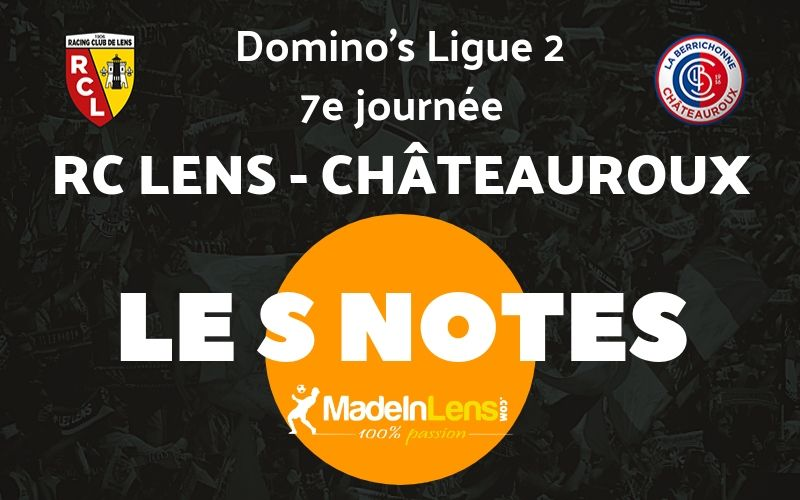 07 RC Lens Chateauroux Notes