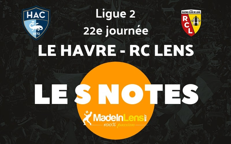 22 Le Havre AC RC Lens notes