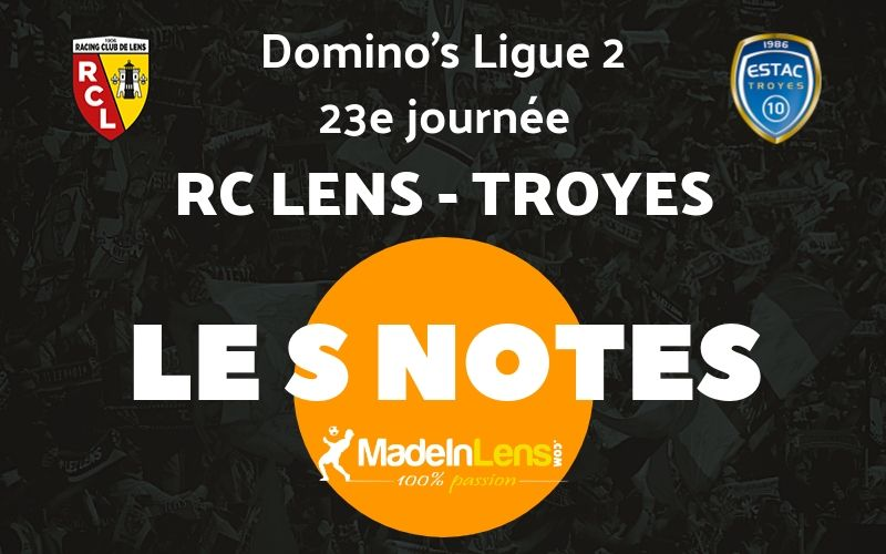 23 RC Lens ESTAC Troyes Notes