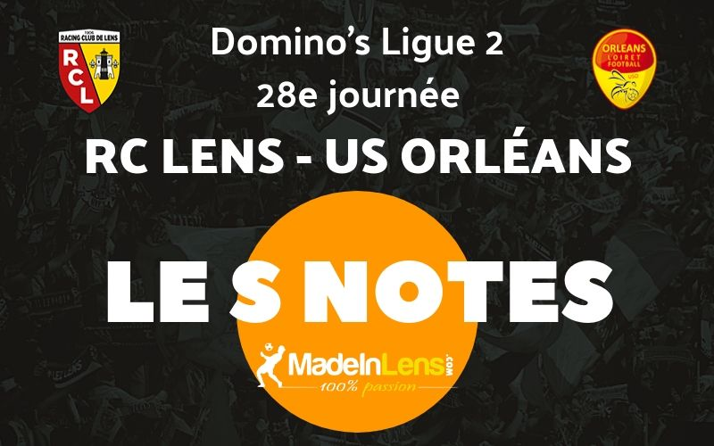 28 RC Lens US Orleans Notes